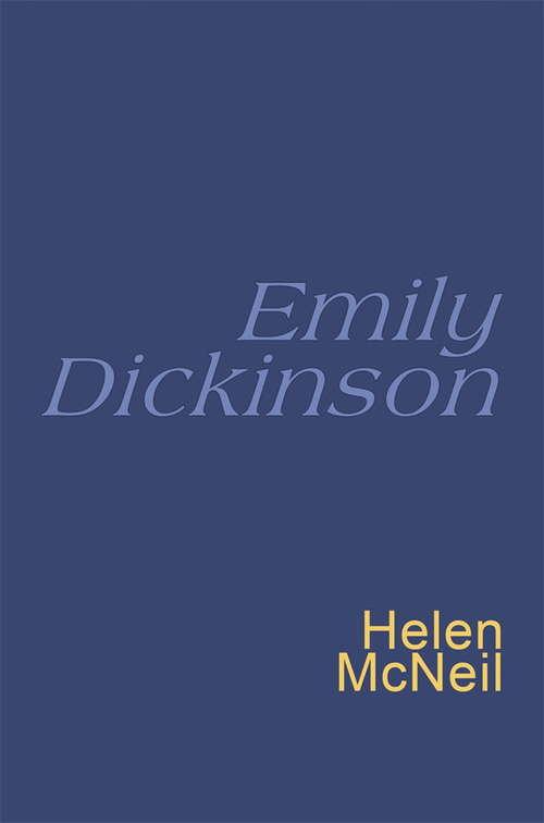 Emily Dickinson: Everyman's Poetry (Everyman Poetry Ser. #Vol. 38)