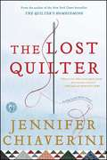 The Lost Quilter (Elm Creek Quilts #14)