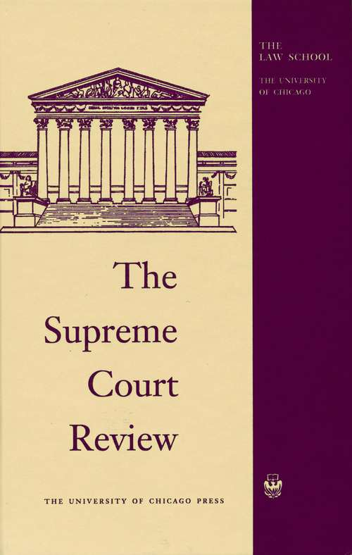 The Supreme Court Review, 2011 (Supreme Court Review)