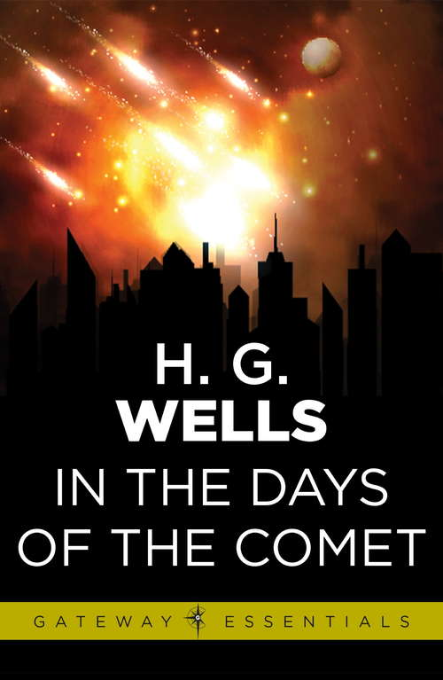 In the Days of the Comet: Large Print (Barnes And Noble Digital Library)