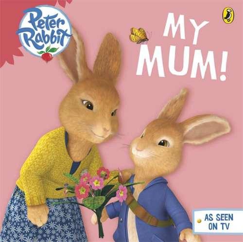 My mum (Peter Rabbit)