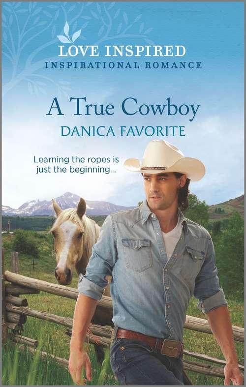A True Cowboy (Double R Legacy #3)