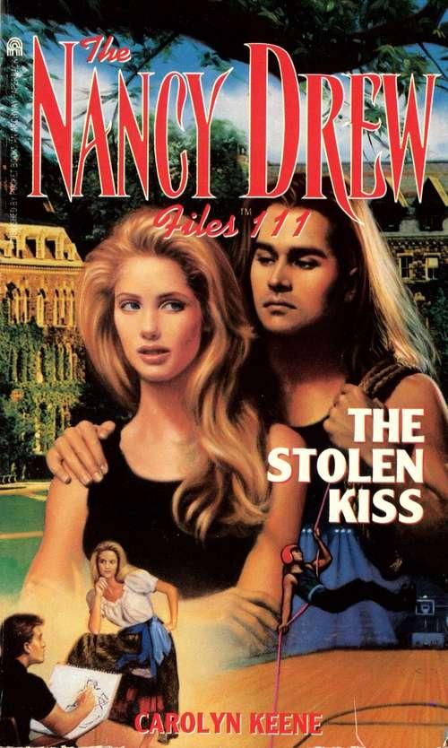 The Stolen Kiss (The Nancy Drew Files #111)