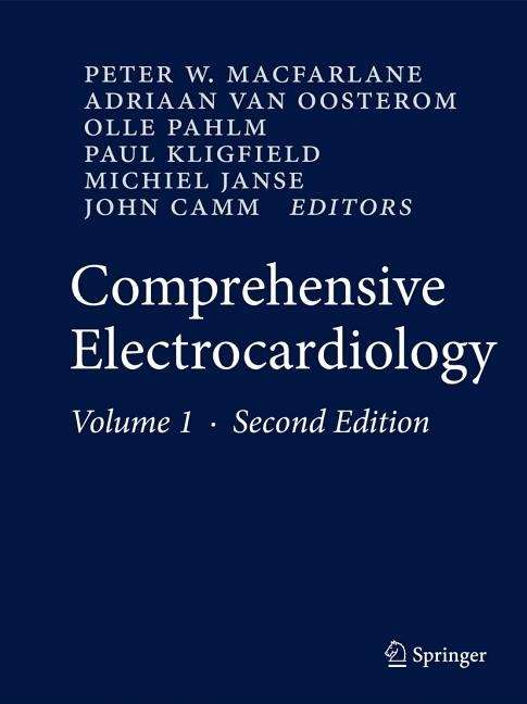 Comprehensive Electrocardiology: Comprehensive Clinical Ecg