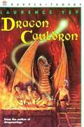 Dragon Cauldron (Dragon #3)
