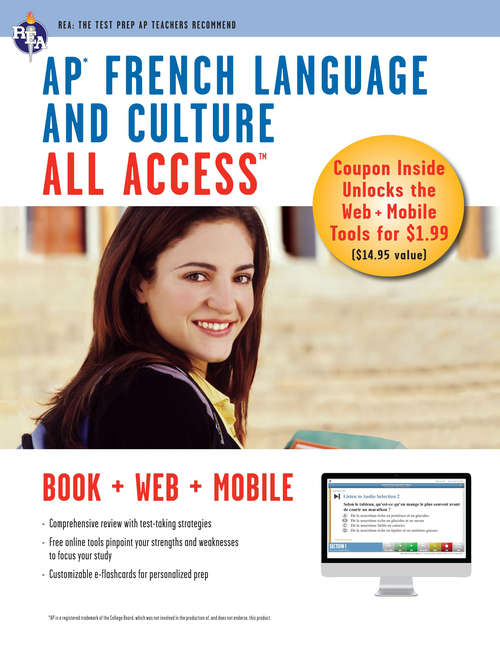 AP French Language & Culture All Access w/Audio: Book + Online + Mobile (Advanced Placement (AP) All Access)
