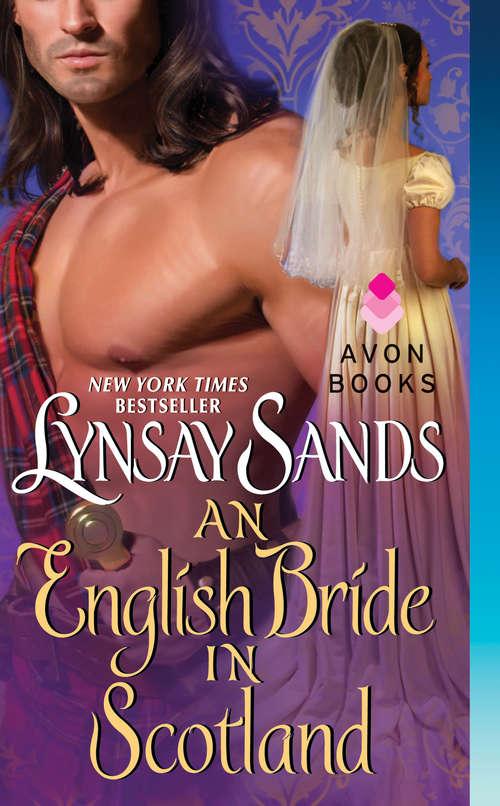 An English Bride in Scotland: Highland Brides (The Highland Brides #1)