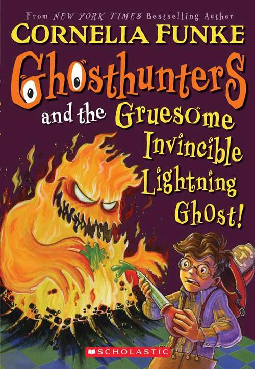 Ghosthunters and the Gruesome Invincible Lightning Ghost! (Ghosthunters, book #2)