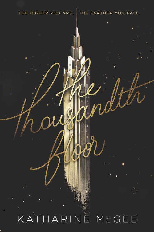 The Thousandth Floor (Thousandth Floor #1)