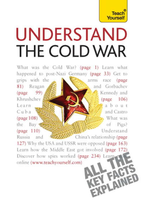 Understand The Cold War: Teach Yourself (TY History)