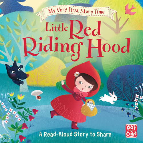 Little Red Riding Hood: Fairy Tale with picture glossary and an activity (My Very First Story Time #3)