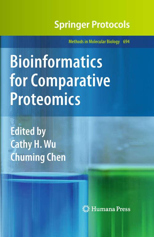 Bioinformatics for Comparative Proteomics (Methods in Molecular Biology #694)