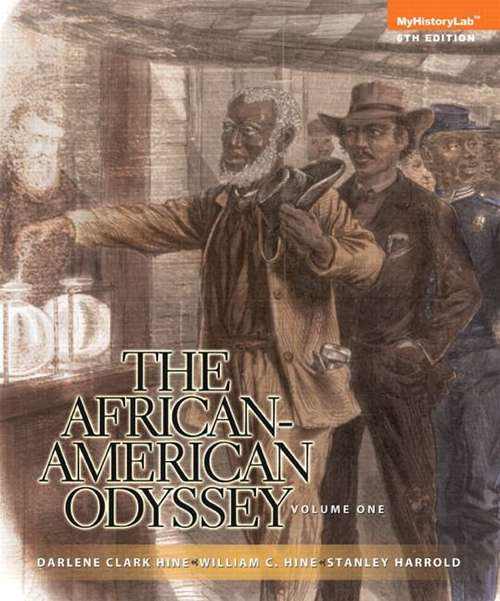 The African-American Odyssey Volume 1