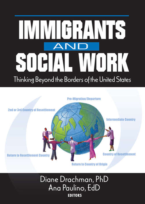 Immigrants and Social Work: Thinking Beyond the Borders of the United States