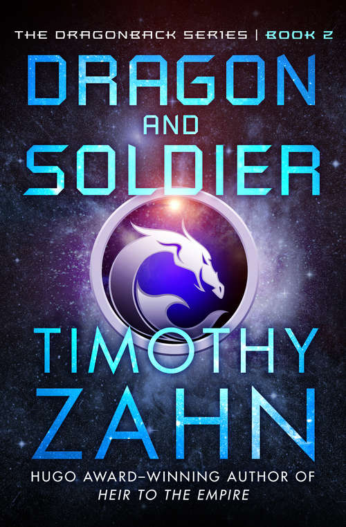Dragon and Soldier: Dragon And Thief, Dragon And Soldier, And Dragon And Slave (Dragonback Ser. #2)