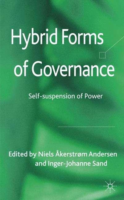 Hybrid Forms of Governance