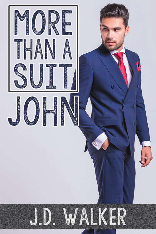 More Than a Suit: John (More Than a Suit #2)