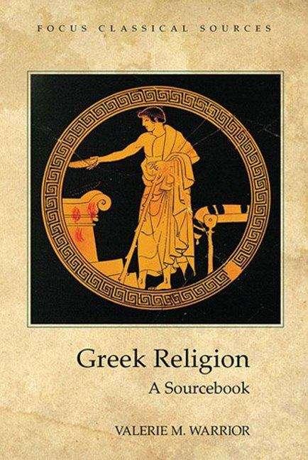Greek Religion (Focus Classical Sources)