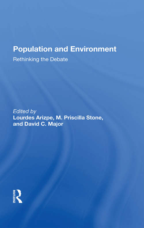 Population And Environment: Rethinking The Debate