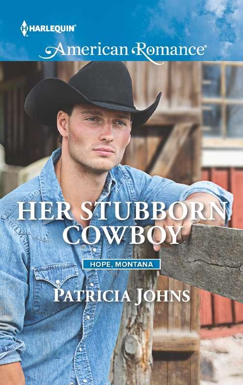 Her Stubborn Cowboy