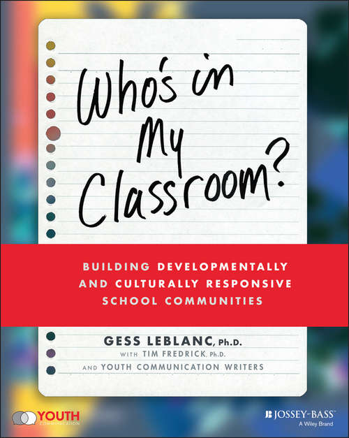 Who's In My Classroom?: Building Developmentally and Culturally Responsive School Communities