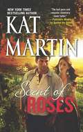 Scent of Roses (Paranormal Series II #1)