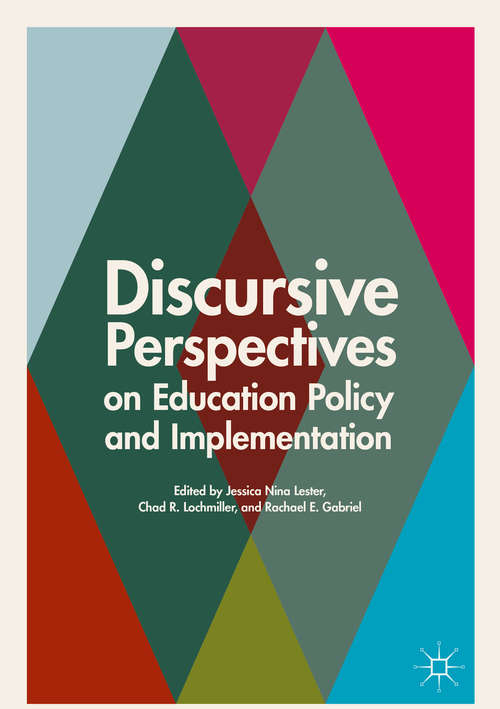 Discursive Perspectives on Education Policy and Implementation