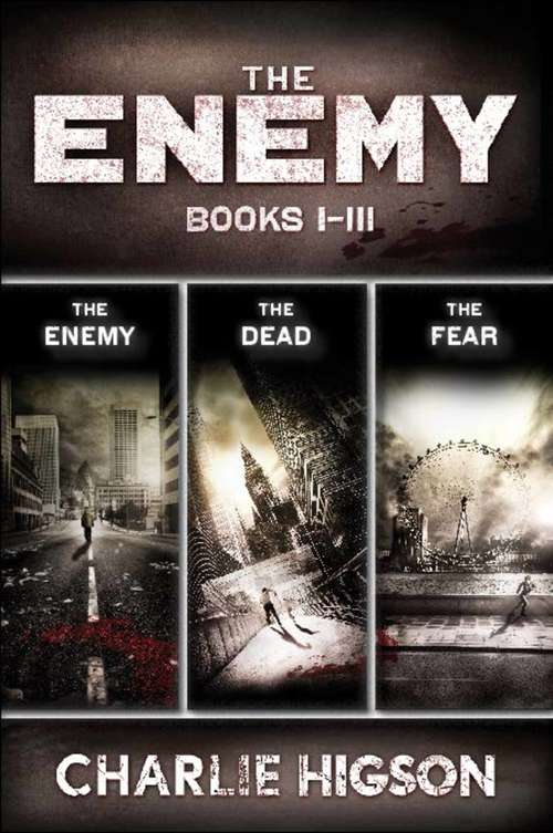 The Enemy: Collecting The Enemy, The Dead, and The Fear (An Enemy Novel)