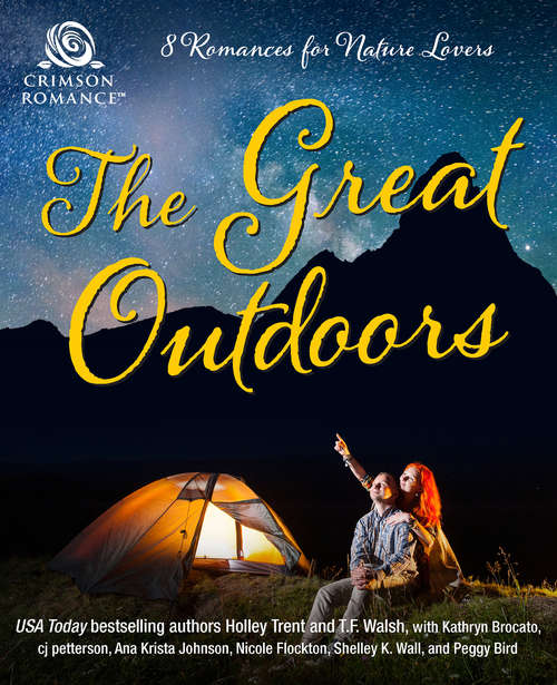 The Great Outdoors: 8 Romances for Nature Lovers