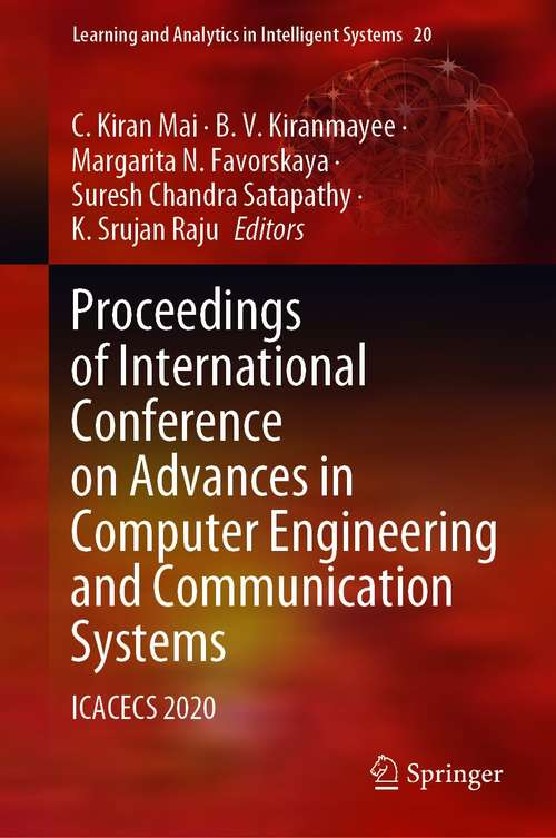 Proceedings of International Conference on Advances in Computer Engineering and Communication Systems: ICACECS 2020 (Learning and Analytics in Intelligent Systems #20)
