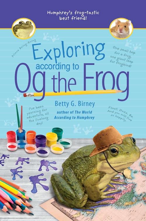 Exploring According to Og the Frog (Og the Frog #2)