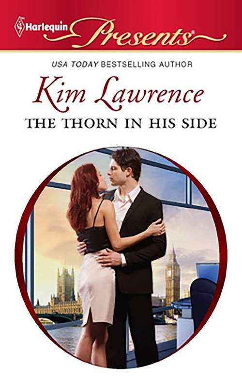 The Thorn in His Side: Santiago's Command / The Thorn In His Side / Stranded, Seduced... Pregnant (21st Century Bosses #3)