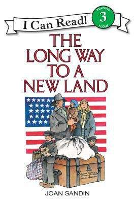 The Long Way to a New Land (I Can Read! #Level 3)