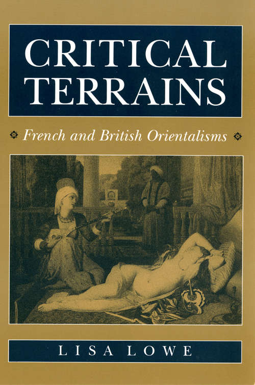 Critical Terrains: French and British Orientalisms