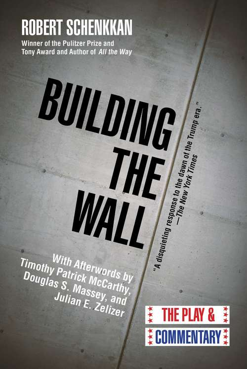 Building the Wall: The Play and Commentary (Oberon Modern Plays Ser.)