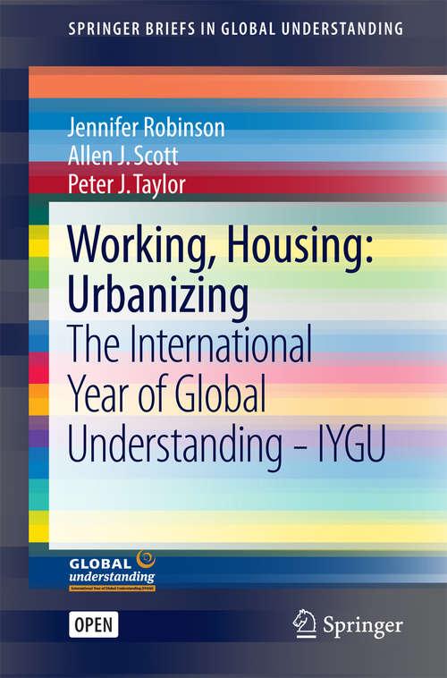 Working, Housing: Urbanizing