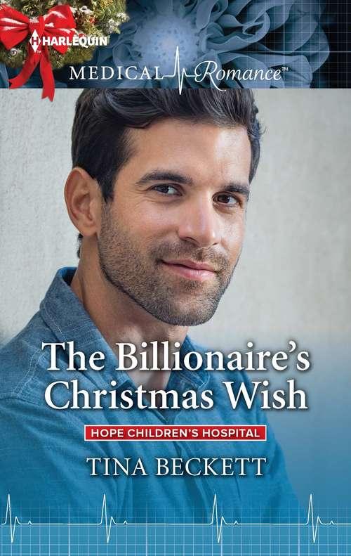 The Billionaire's Christmas Wish (Hope Children's Hospital #4)