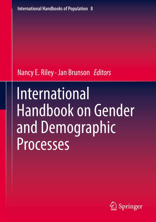 International Handbook on Gender and Demographic Processes (International Handbooks Of Population Ser. #8)