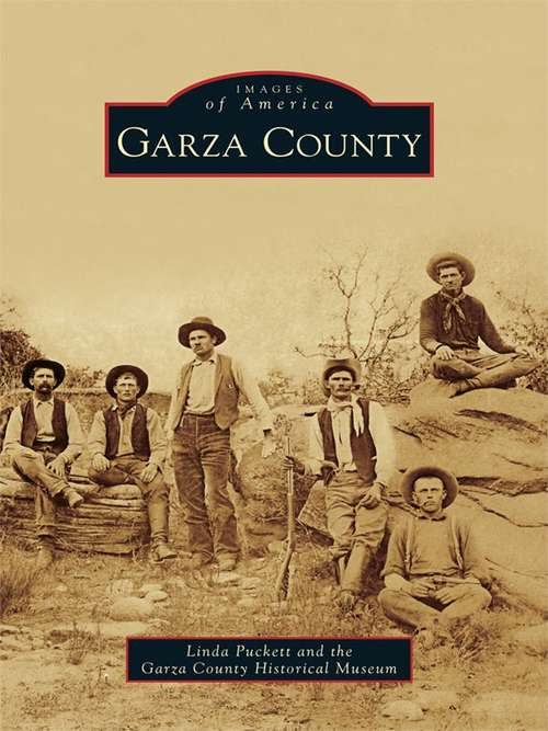 Garza County (Images of America)