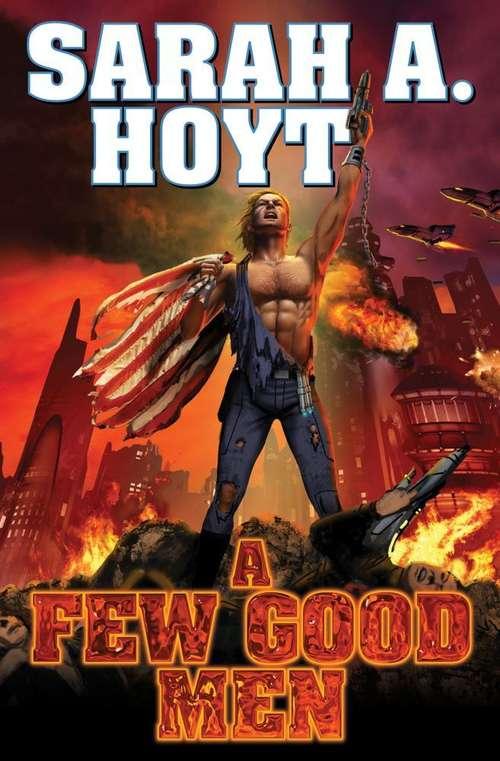 A Few Good Men (Earth's Revolution, Book #1)