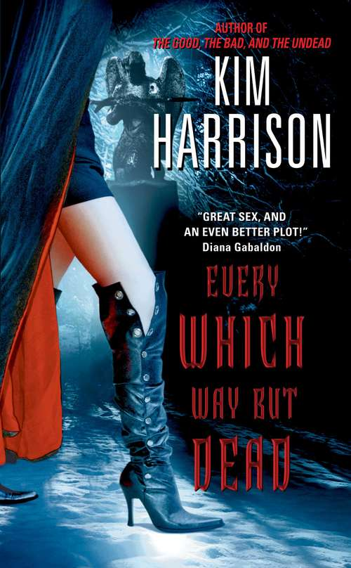 Every Which Way But Dead (Hollows #3)