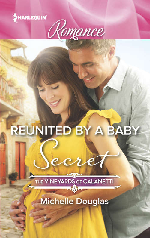 Reunited by a Baby Secret