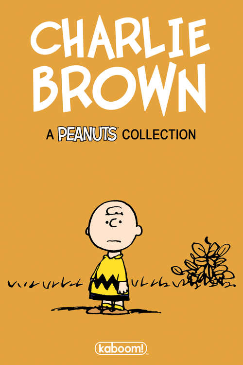 Charlie Brown: A Peanuts Collection (Peanuts #Vol. 7)
