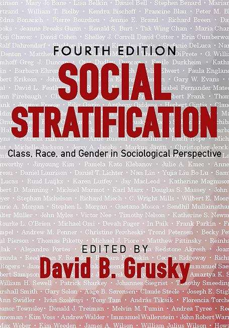 Social Stratification: Class, Race, and Gender in Sociological Perspective, Fourth Edition