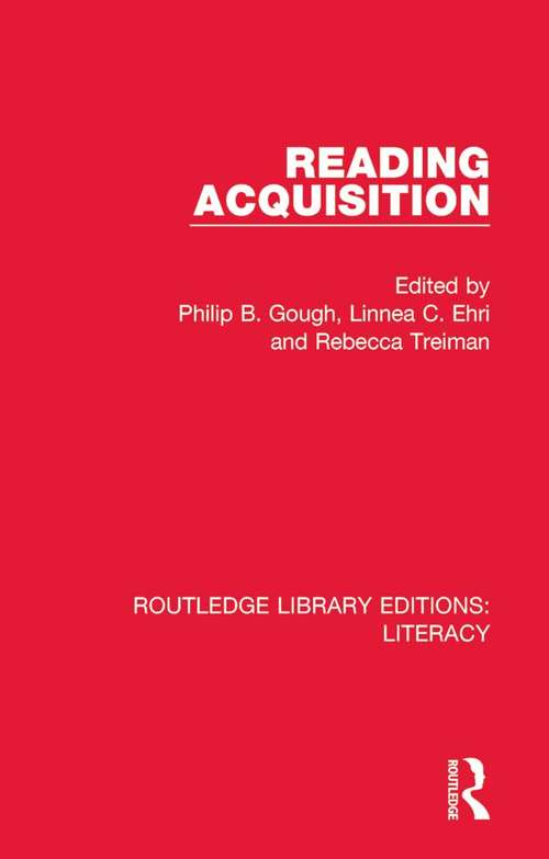 Reading Acquisition (Routledge Library Editions: Literacy #7)