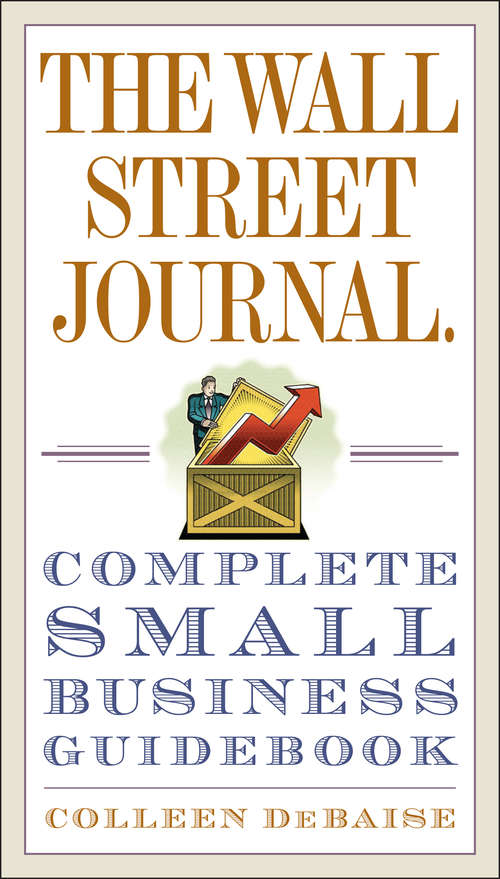 The Wall Street Journal.: Complete Small Business Guidebook