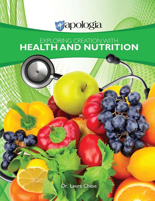 Exploring Creation with Health and Nutrition