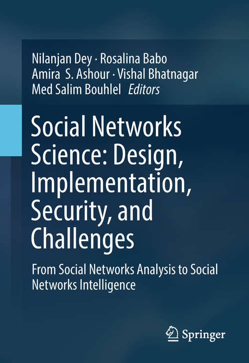 Social Networks Science: From Social Networks Analysis to Social Networks Intelligence