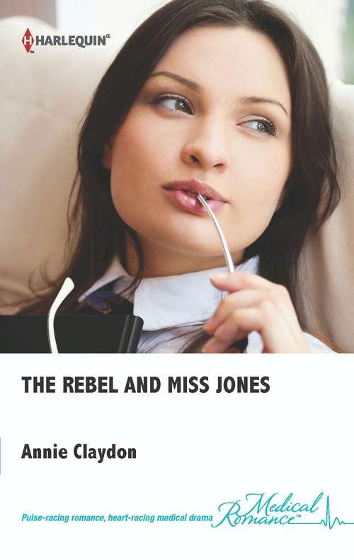 The Rebel and Miss Jones