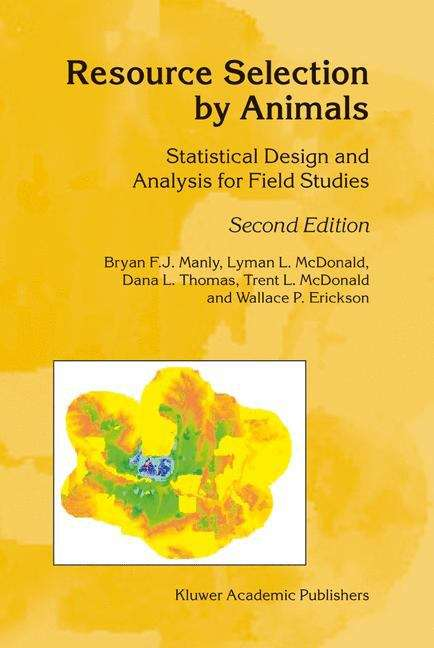 Resource Selection by Animals: Statistical Design and Analysis for Field Studies (Second Edition)